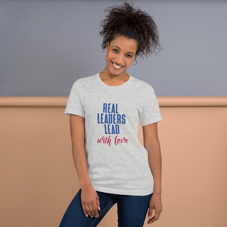 Real Leaders Lead With Love shirt,Lead with love,School leadership shirts,Student leadership shirts,Teachers gift,Principals gift,Boss gift
