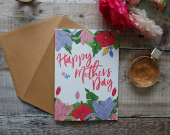 Mother's Day Card - Blank Greetings Card - Hand Lettering - Floral Card - Happy Mothers Day - Illustrated Mothers Day Card