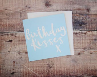 Birthday Kisses Card - Blank Greetings Card - Hand Drawn Lettering - Square Greeting Card