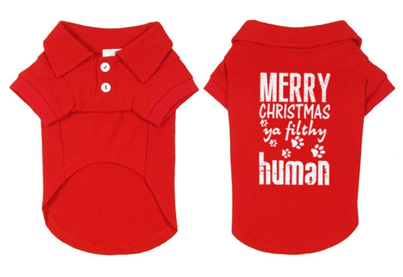 f094f59b Merry Christmas Ya Filthy Human Polo Dog Shirt. Small Pet | Etsy