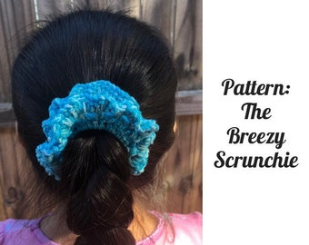 PATTERN ONLY || The Breezy Scrunchie - Instant Download