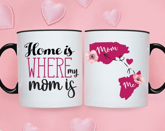 Couple mug, Home is where my Mom is, Long distance Mom mug, Long distance mug, Long distance gift, Gift for mom, Custom long distance mug