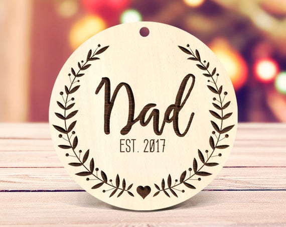 Rustic wood Dad Ornament, Custom Ornament, New Dad Ornament, Dad Christmas Gift, Pregnancy Announcement Ornament, Father Xmas Ornament 68