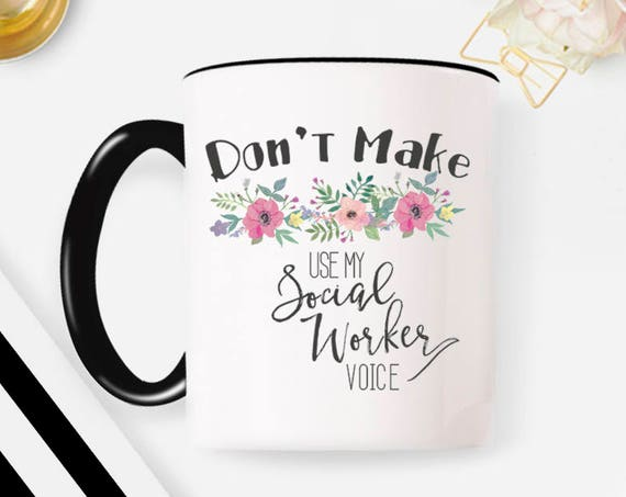 Social worker Mug/social worker gift/BSW/MSW/social worker coffee mug/coffee mug/DISHWASHER safe 20G
