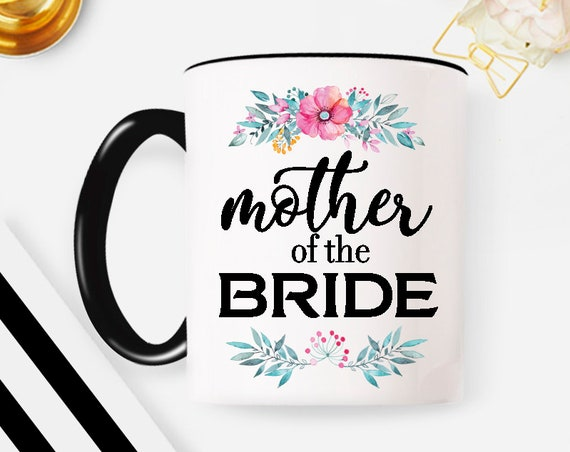Personalized Custom Mother of the Bride mug with date, wedding gift, personalized wedding gift, wedding party, mother in law