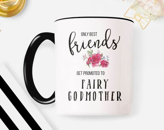 Promoted to Fairy Godmother Mug, Best Friend Promoted to Fairy GodMother, Fairy Godmother Mug 81MM
