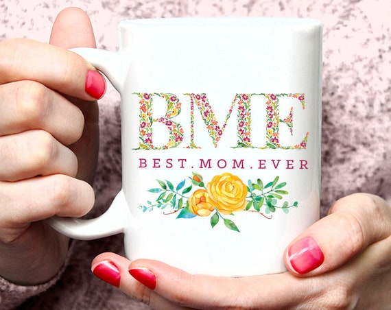 Best Mom Ever Mug floral mothers day gift best mother ever gift for mum