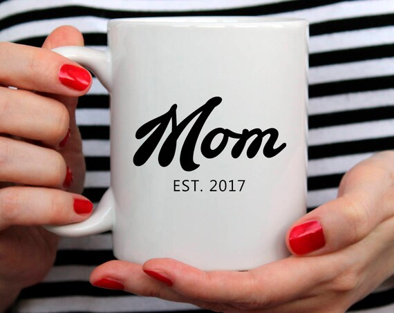 New Mom Gift| Mom Birthday Gift for Mom Mug Mom Christmas Gift for Mom Coffee Mug Mom Gift for New Mom Custom Date Mug 2O