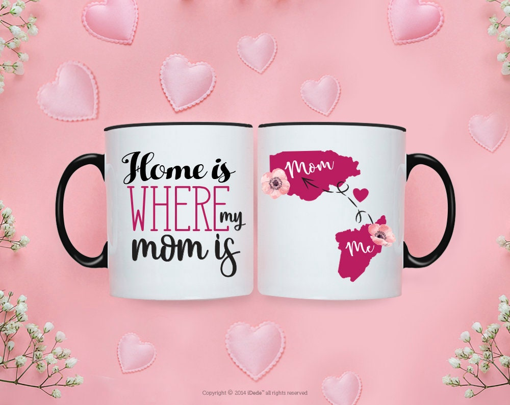 Couple Mug Home Is Where My Mom Is Long Distance Mom Mug Long