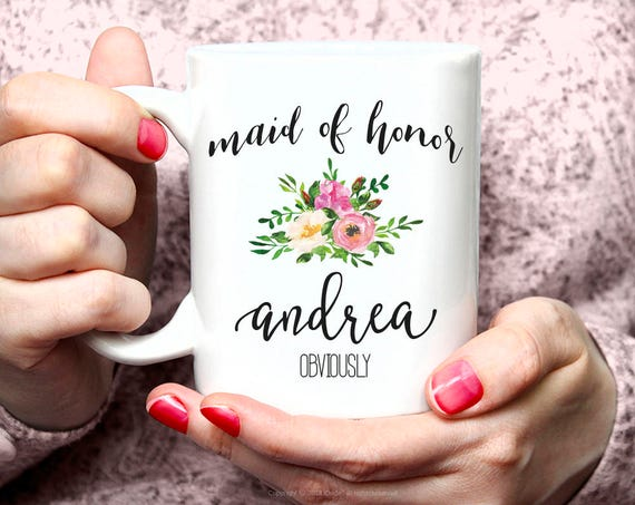 Funny Maid of Honor Proposal, Maid of Honor Obviosly Gift, Bridal Party, Bridesmaid Gift, Wedding Party Gift, Coffee Mug Personalized 23W