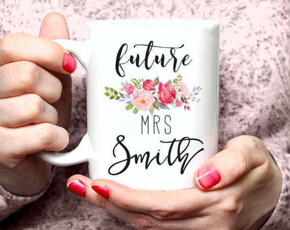 Personalized Future Mrs Mug, Mug for Future Mrs, Custom Future Mrs Engaged mug, Mrs Wedding Mug, Mr Mrs Mug Personalized Coffee Mug 1W