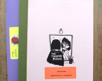 The Talking Mirror : selected questions & answers, zine, advice