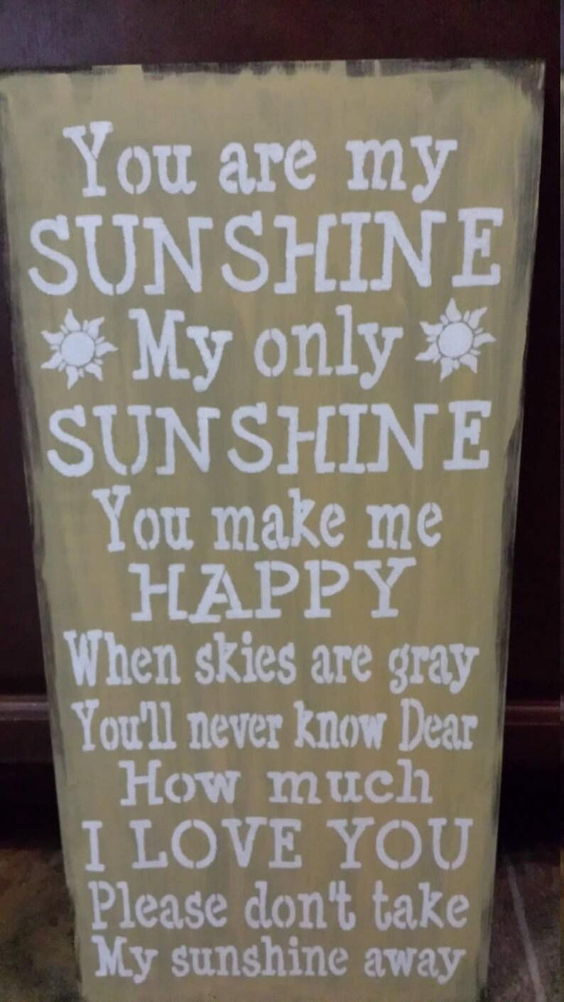 YOU Are MY SUNSHINE Sign/Song Lyric/Nursery Decor/Grandparent Gift