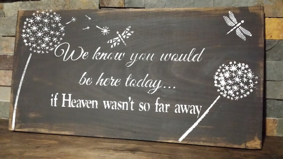 Heaven Quote Signwedding Table Signsympathy Signlost Loved Etsy