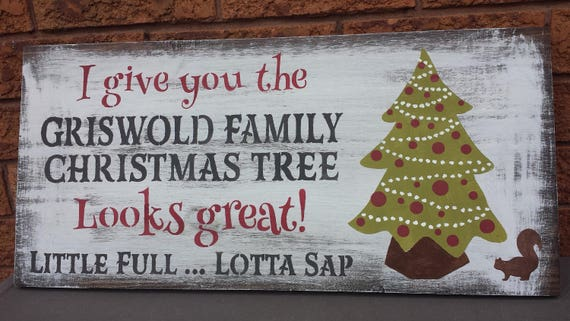 Griswold Family Christmas.Griswold Family Christmas Tree Sign National Lampoon Christmas Vacation Sign Humorous Holiday Gift Gag Gift Movie Lover Hostess Housewarming