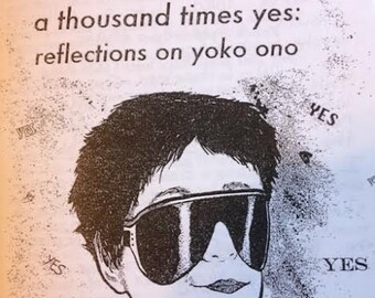 A Thousand Times Yes: Reflections on Yoko Ono