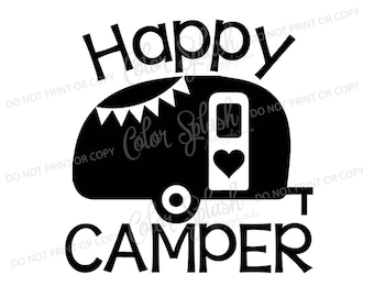 Happy Glamper Glamping Camper Camping Trailer Svg Dxf Png Eps Cutting File Silhouette Cameo Cuttable Clipart