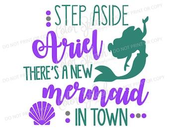 little mermaid, ariel, svg, png, eps, dxf, cut file, cricut file, silhouette cameo file, cuttable, step aside belle new, disney princess