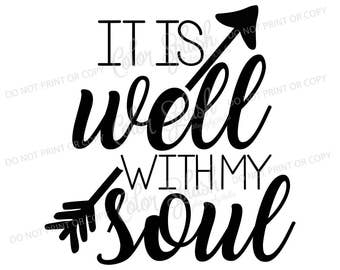 it is well with my sould svg, dxf, png, eps, cutting file, silhouette cameo, cuttable, clipart, dxf, cricut file