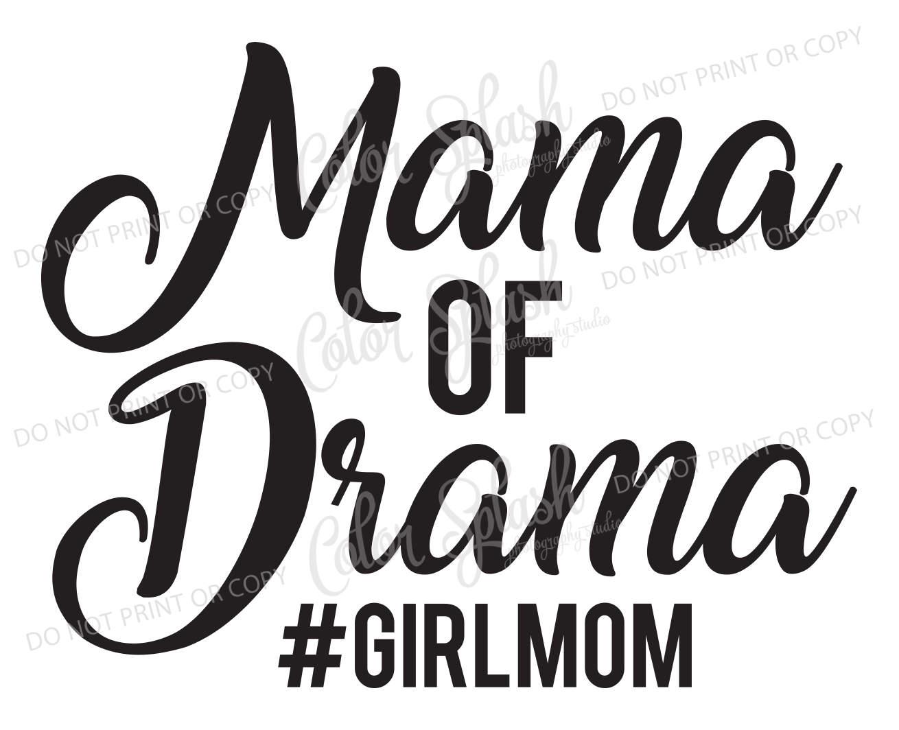 mama of drama girl mom svg dxf eps cutting file etsy Popular Tech 50
