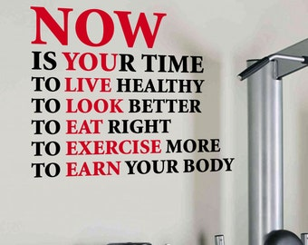 Now Is Your Time. Gym Wall Decal Quote Sports Motivation Health Fitness Crossfit