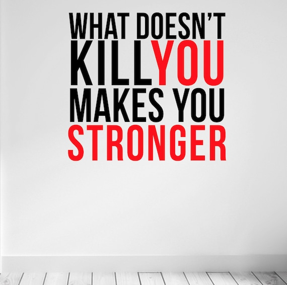 what doesn t kill you makes you stronger wall fitness etsy