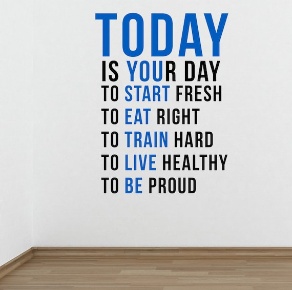 Today Is Your Day Wall Fitness Decal Quote Gym Kettlebell Etsy