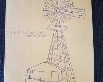 A Gift to the Future - Our Heritage Elk Creek Township Kansas Free Shipping