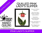 Quilled Pink Lady's Slipper Tutorial
