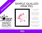 Simple Quilled Pink Pig Tutorial