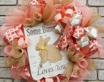 Some Bunny Loves you easter wreath coral wreath Happy Easter bunny wreath .