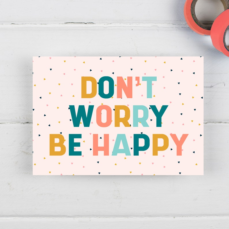 PERSONALISED positive postcards to send direct to loved ones Don't worry be happy