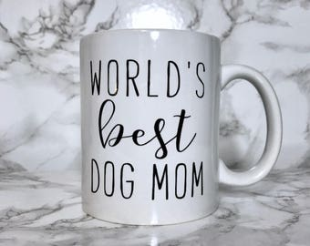 World's Best Dog Mom or Dad- Custom Coffee Mug for Dog Mom / Fur Mom