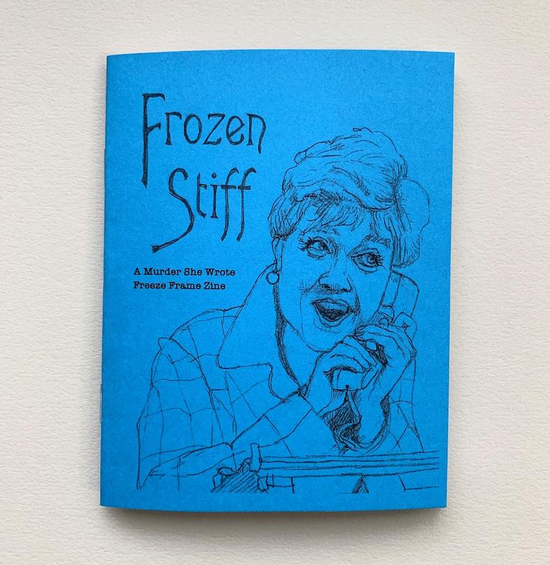 Frozen Stiff: A Murder She Wrote Freeze Frame Zine image 0