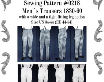 Mens Trousers 1830 to 1860 with a wide and a tight fitting leg Sewing Pattern #0218 Size US 34-56 (EU 44-66) PDF Download