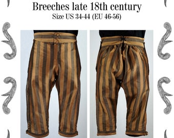 Georgian Mens Breeches, late 18th century Sewing Pattern #0719 Size US 34-56 (EU 44-66) PDF Download