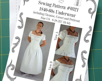 1840-60s Underwear, late Romantic, early Victorian, Corset, Chemise, Petticoat Sewing Pattern #0321 Size US 8-30 (EU 34-56) Printed Pattern