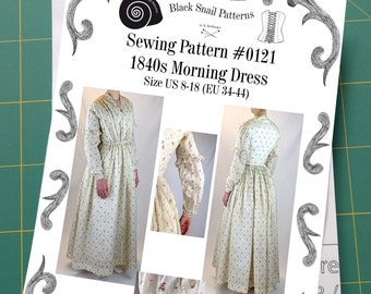 1840s Morning or Working Womans Dress Sewing Pattern #0121 Size US 8-30 (EU 34-56) Paper Pattern