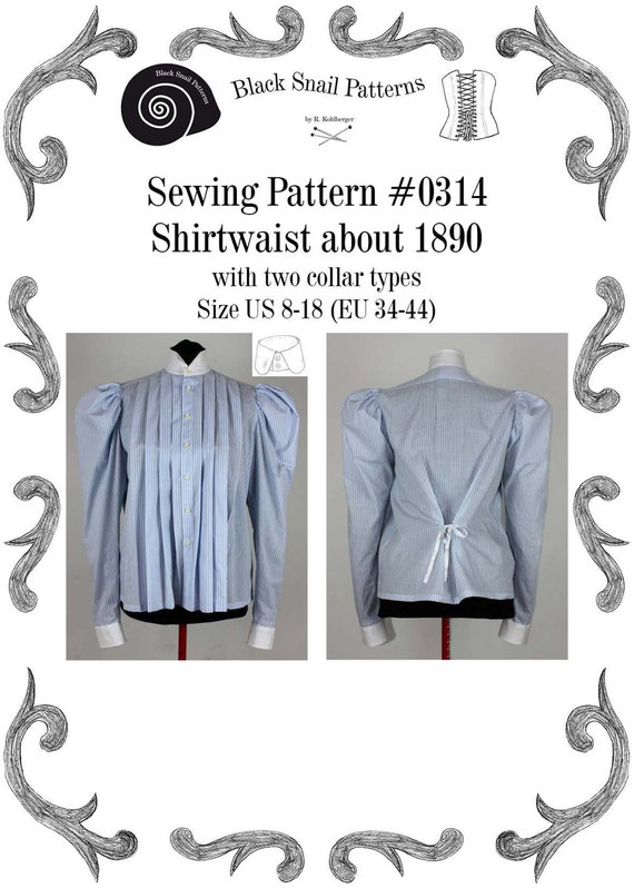 Steampunk Sewing Patterns- Dresses, Coats, Plus Sizes, Men's Patterns 1890Edwardian Shirtwaist about 1890 with two collar types Sewing Pattern #0314 Size US 8-26 (EU 8-52) PDF Download $4.82 AT vintagedancer.com