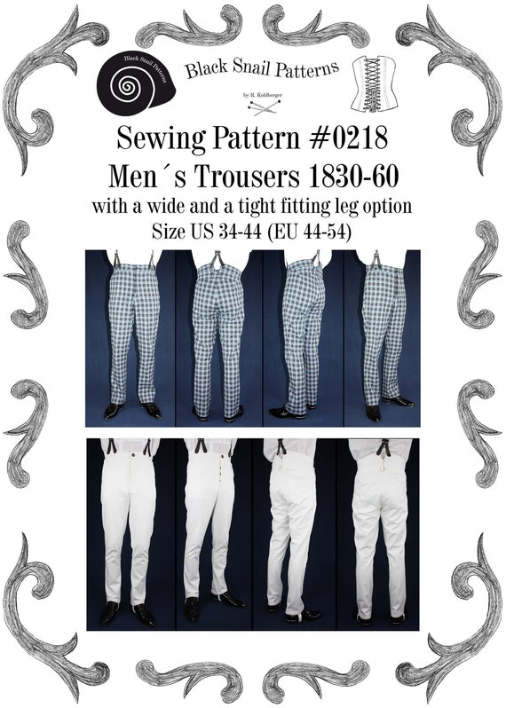 Men's Vintage Reproduction Sewing Patterns Trousers 1830 to 1860 with a wide and a tight fitting leg Sewing Pattern #0218 Size US 34-56 (EU 44-66) PDF Download $8.04 AT vintagedancer.com