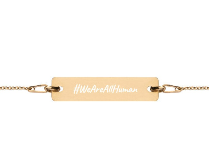 WeAreAllHuman - #HASHTAG Collection - Bar Chain Bracelet