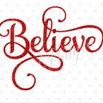 Believe svg, Sign Svg, Christmas Svg, Digital Cutting File, PDF,DXF