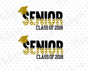 Senior Class of 2018, Senior 2018, Svg, Senior Svg, Digital Cutting File,DXF