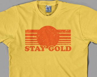 Stay Gold T Shirt  - pony boy, the outsiders, 80s, movie, film - Graphic Tee, All Sizes & Colors