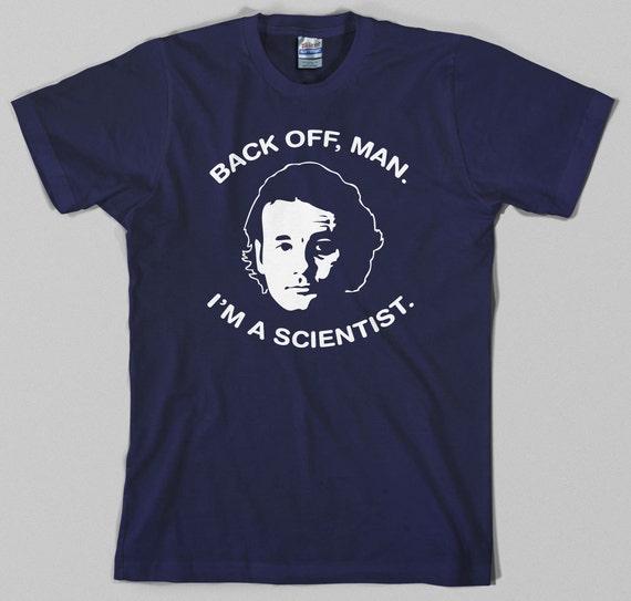Bill Murray Back Off Man I'm A Scientist T-shirt for Men