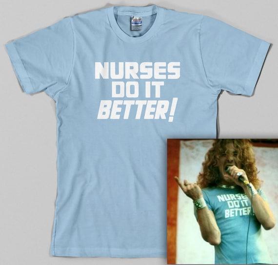Nurses Do It Better T Shirt As Worn By Robert Plant Led Etsy