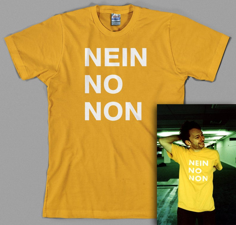 bd09e30cc Nein No Non T Shirt Thom Yorke as worn by radiohead rock   Etsy
