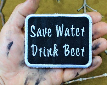 Save water, drink beer patch