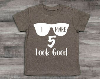 Boy Clothes Baby 5th Birthday Shirt I Make 5 Look Good Year Old Shirt5