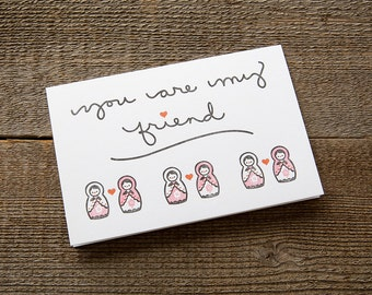 "Letterpress Card ""You Are My Friend"""